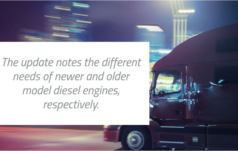 The update notes the different needs of newer and older model diesel engines, respectively.
